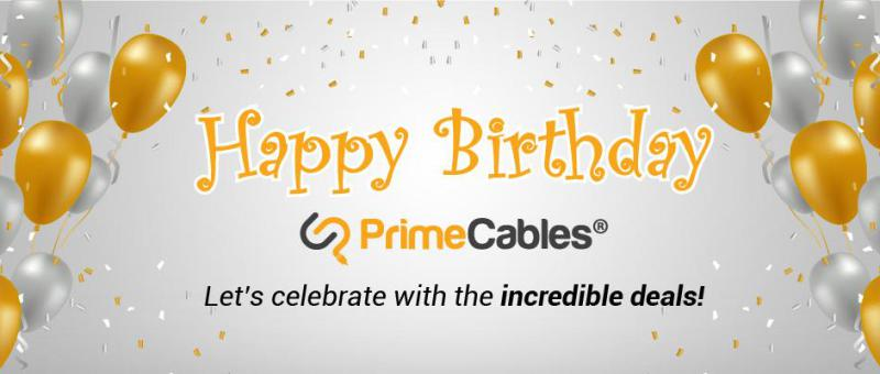 happy birthday PrimeCables June 7th 2018
