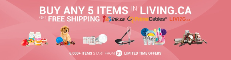Buy 5 items from living.ca and get free shipping at PrimeCables.ca